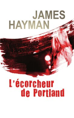 L'écorcheur de Portland (eBook)  - James Hayman