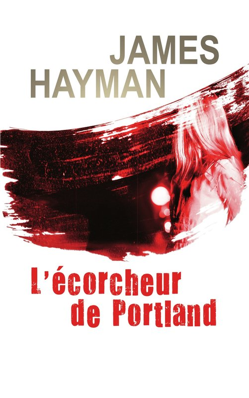 Vente E-Book :                                    L'écorcheur de Portland (eBook) - James Hayman