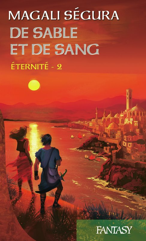 Vente E-Book :                                    Éternité, tome 2 : De sable et de sang (eBook)                                      - Magali Ségura