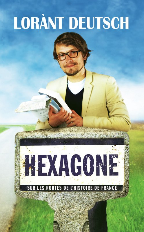 Vente E-Book :                                    Hexagone (eBook)                                      - Lorànt Deutsch