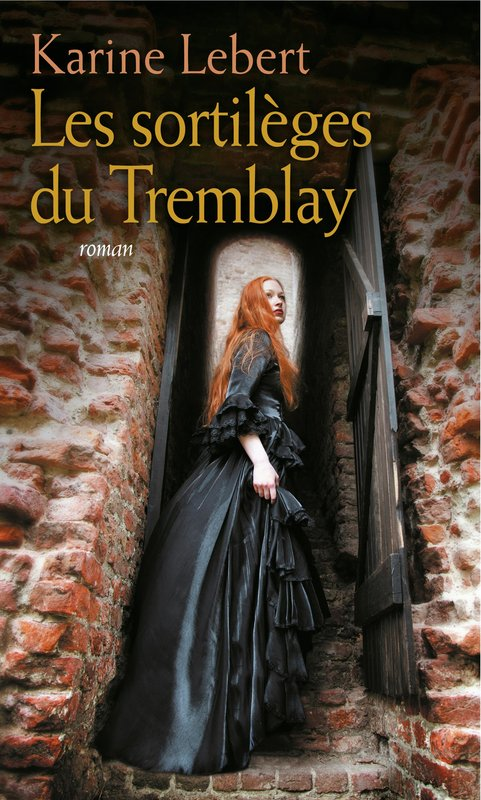Vente E-Book :                                    Les sortilèges du Tremblay (eBook)                                      - Karine Lebert