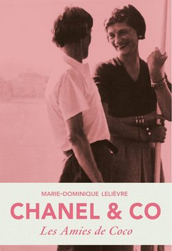 Chanel & Co  - Marie-Dominique Lelièvre