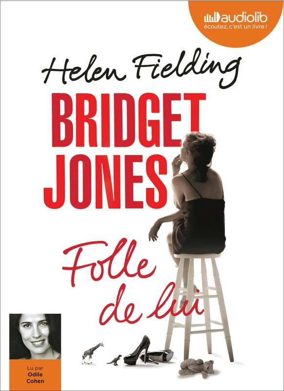 Vente Livre :                                    Bridget Jones : Folle de lui (audio)                                      - Helen Fielding