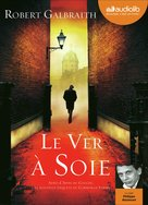 Le ver à soie (audio)  - Robert Galbraith