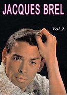 Jacques Brel, vol. 2 (DVD)  - Jacques Brel