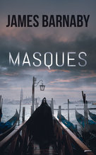 Masques - Ebook  - James Barnaby