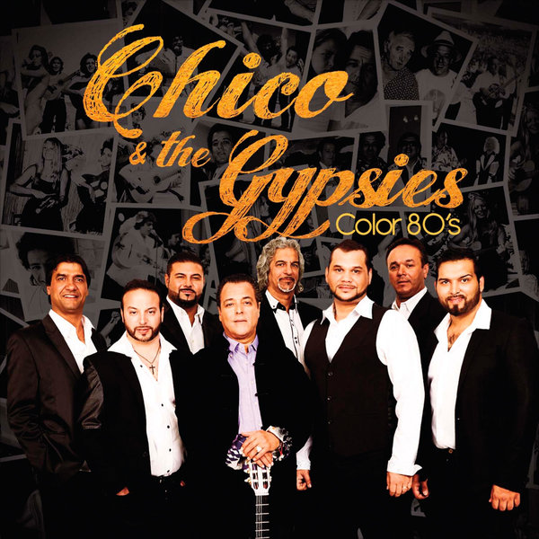 Vente CD :                                    Chico & les Gypsies : Color 80's - Chico and The Gypsies