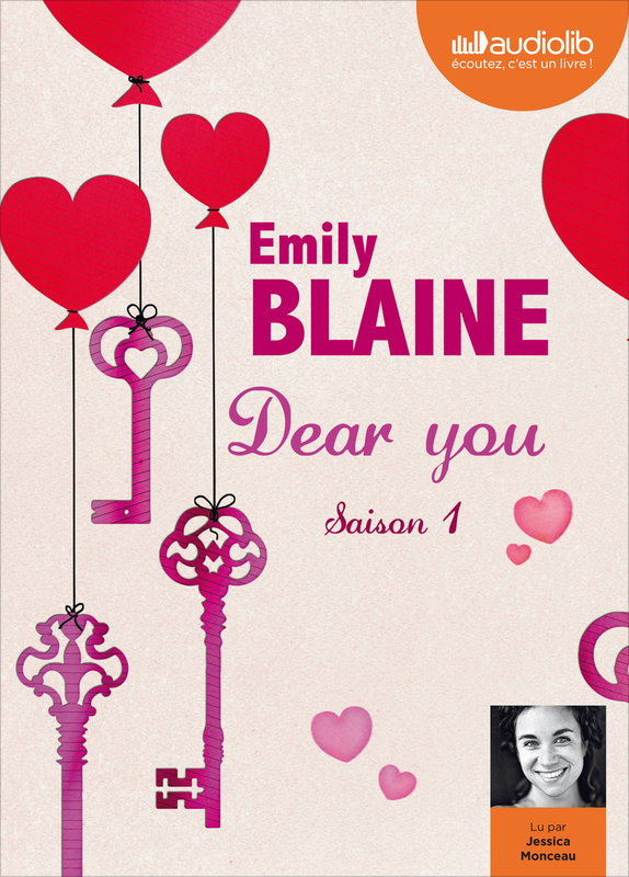 Vente Livre :                                    Dear you, Épisode 1 (audio) - Emily Blaine