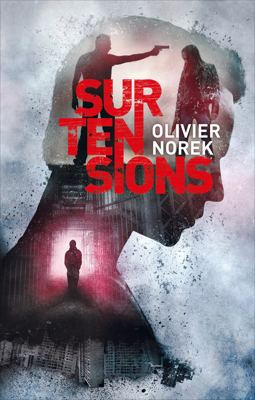 Vente E-Book :                                    Surtensions (eBook) - Olivier Norek