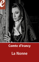 La Nonne (eBook)  - Comte d'Irancy