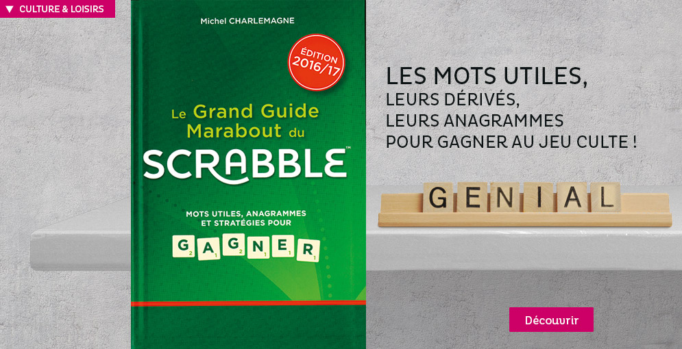 Le grand guide Marabout du scrabbble