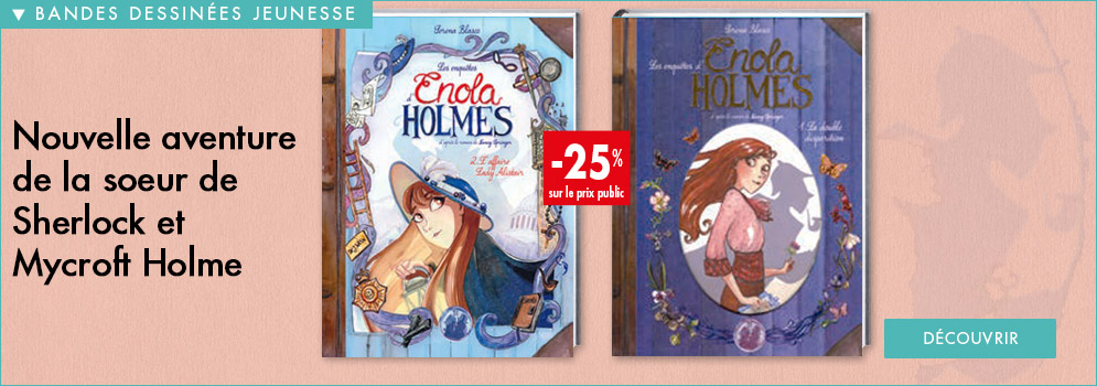 Enola Holmes - Tome 2 - L'Affaire Lady Alistair