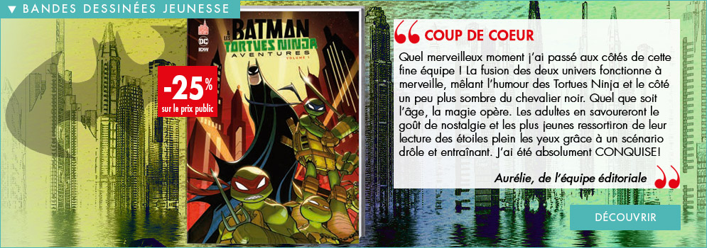 Batman & les Tortues Ninja - Volume 1